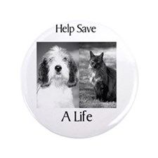 "Help Save A Pets Life 3.5"" Button"