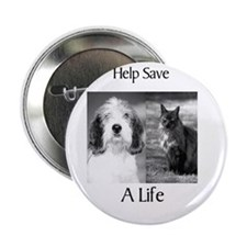 "Help Save A Pets Life 2.25"" Button"