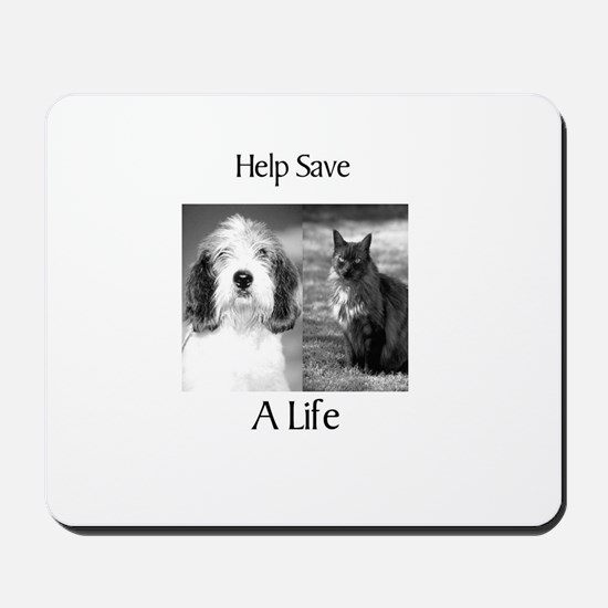 Help Save A Pets Life Mousepad