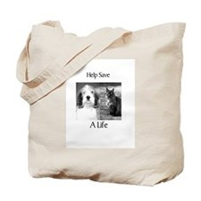Help Save A Pets Life Tote Bag