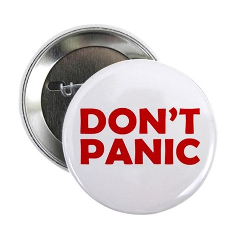 """Don't Panic 2.25"""" Button"""