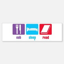 Eat Sleep Read Bumper Bumper Bumper Sticker