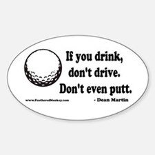 Don't Drink and Drive Oval Decal