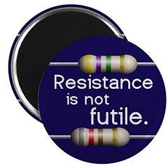 """Blue """"Resistance is not Futile"""" Magnet"""