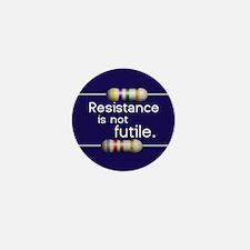 """Blue """"Resistance is not Futile"""" Mini Button (10 pa"""