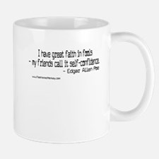 Faith in Fools; Mug