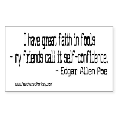 Faith in Fools; Rectangle Sticker