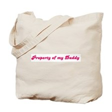 Property of my Daddy Tote Bag