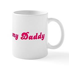 Property of my Daddy Mug