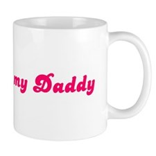 Property of my Daddy Mug