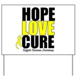 HopeLoveCure Sarcoma Yard Sign
