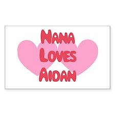Nana Loves Aidan Rectangle Decal