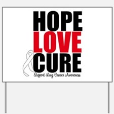 HopeLoveCure LungCancer Yard Sign