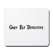 Grey Elf Detective Mousepad