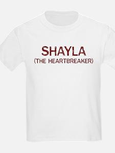 Shayla the heartbreaker T-Shirt