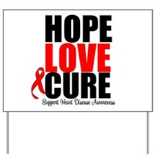 HopeLoveCure HeartDisease Yard Sign