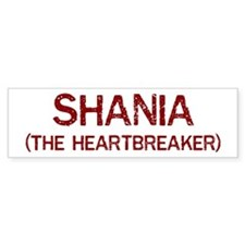 Shania the heartbreaker Bumper Bumper Sticker