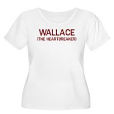 Wallace the heartbreaker T-Shirt