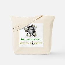 George Bush, Gold-Digger Tote Bag