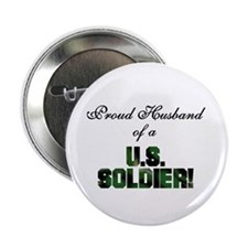 Proud Husband of a US Soldier Button