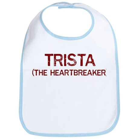 Trista the heartbreaker Bib
