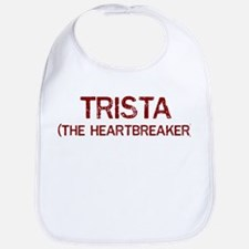 Trista the heartbreaker Bib