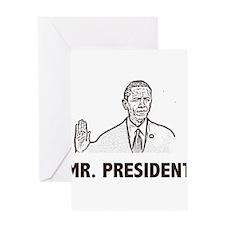 Barak Obama Mr. President Greeting Card
