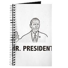 Barak Obama Mr. President Journal