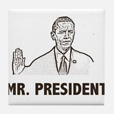 Barak Obama Mr. President Tile Coaster