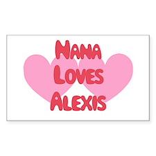Nana Loves Alexis Rectangle Decal