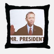 Barak Obama Mr. President Throw Pillow