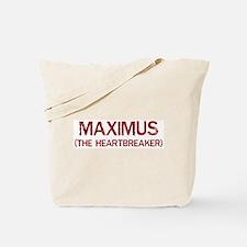 Maximus the heartbreaker Tote Bag
