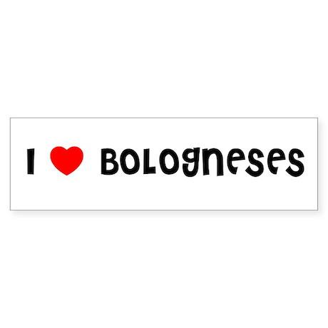 I LOVE BOLOGNESES Bumper Sticker