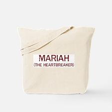 Mariah the heartbreaker Tote Bag