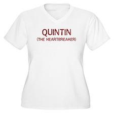 Quintin the heartbreaker T-Shirt