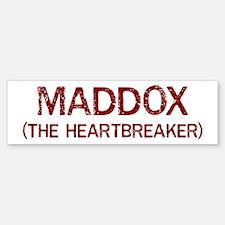Maddox the heartbreaker Bumper Bumper Bumper Sticker