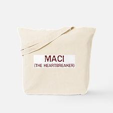 Maci the heartbreaker Tote Bag