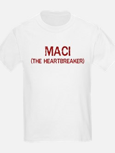 Maci the heartbreaker T-Shirt