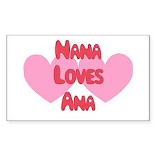 Nana Loves Ana Rectangle Decal