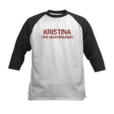 Kristina the heartbreaker Tee