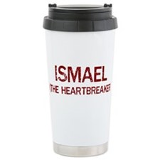 Ismael the heartbreaker Travel Mug