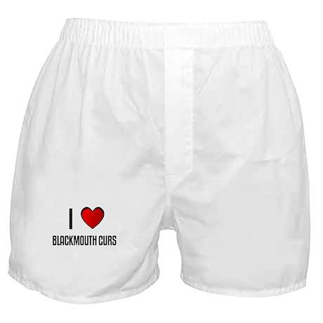 I LOVE BLACKMOUTH CURS Boxer Shorts