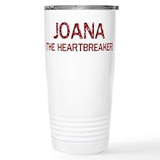 Joana the heartbreaker Travel Coffee Mug