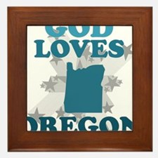 God Loves Oregon Framed Tile
