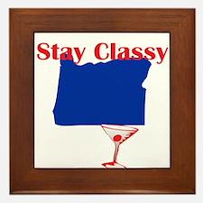 Stay Classy Oregon Framed Tile