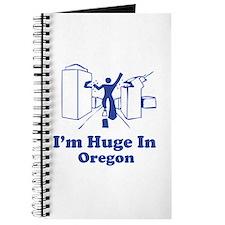 I'm Huge in Oregon Journal