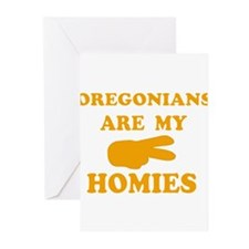 Oregonians are my homies Greeting Cards (Pk of 20)