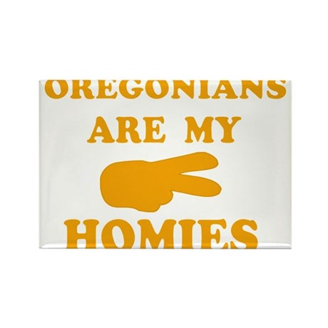 Oregonians are my homies Rectangle Magnet (10 pack