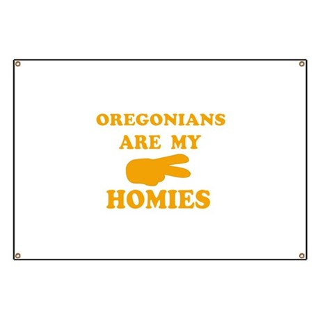 Oregonians are my homies Banner