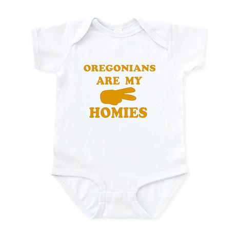 Oregonians are my homies Infant Bodysuit